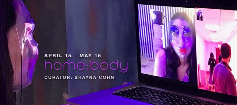 HomeBody Curated by Shayna Cohn